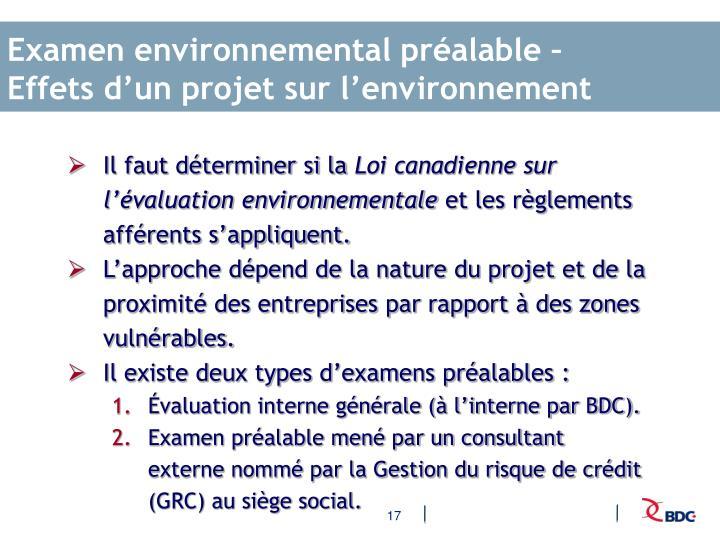 Examen environnemental préalable –