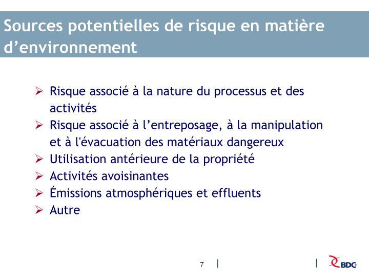 Sources potentielles de risque en matière d'environnement