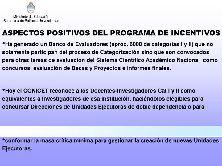 ASPECTOS POSITIVOS DEL PROGRAMA DE INCENTIVOS