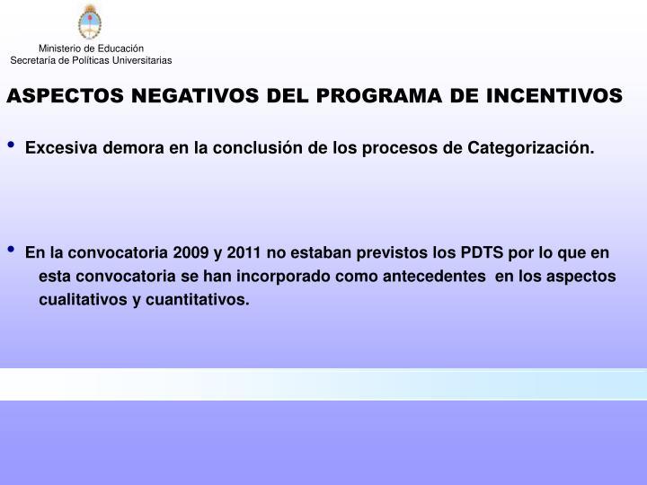 ASPECTOS NEGATIVOS DEL PROGRAMA DE INCENTIVOS