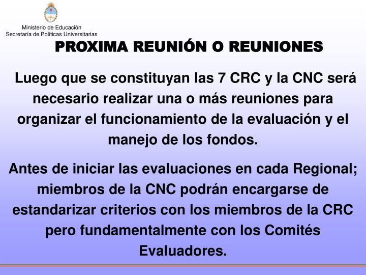 PROXIMA REUNIÓN O REUNIONES