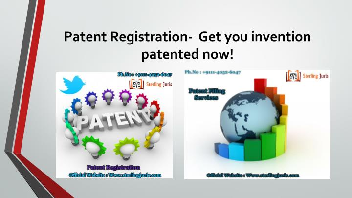 Patent Registration-  Get you invention patented now!