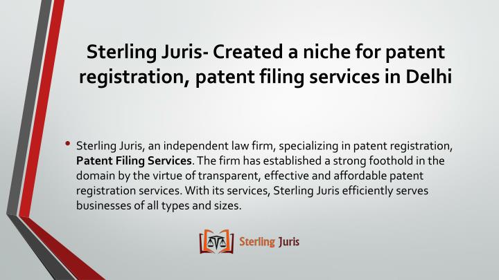 Sterling juris created a niche for patent registration patent filing services in delhi