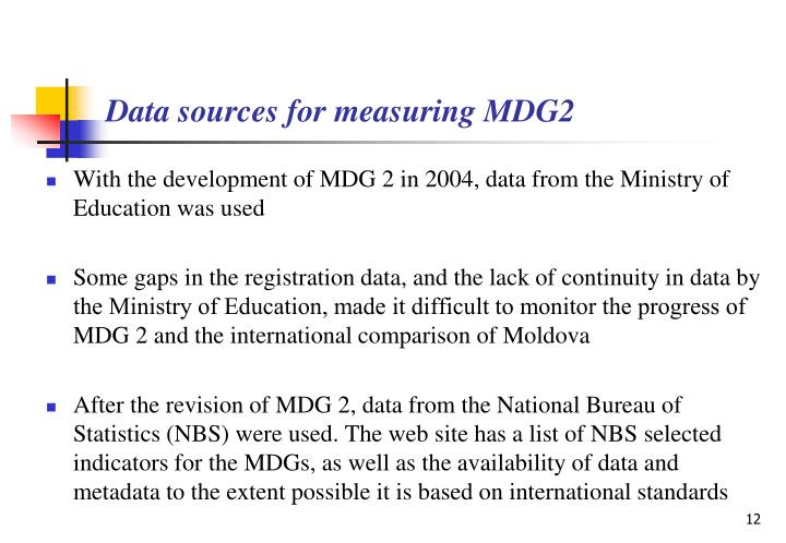 Data sources for measuring MDG2