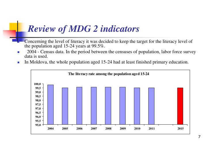 Review of MDG 2 indicators