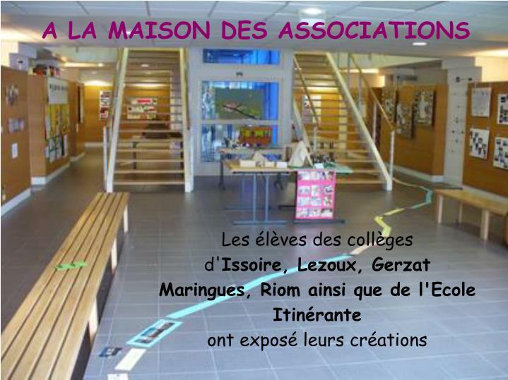 A LA MAISON DES ASSOCIATIONS