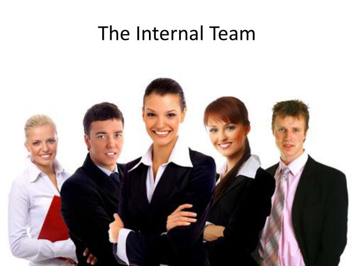 The Internal Team