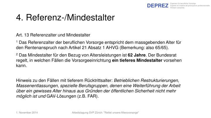 4. Referenz-/Mindestalter