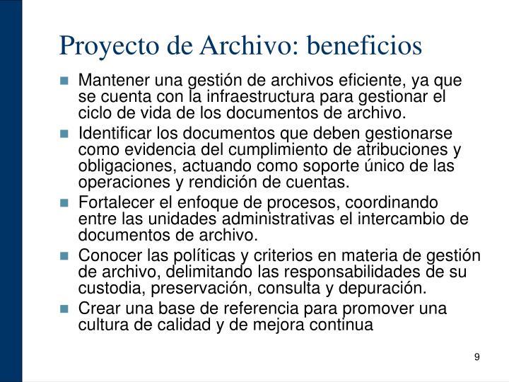 Proyecto de Archivo: beneficios