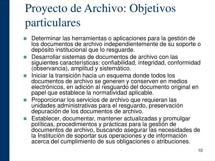 Proyecto de Archivo: Objetivos particulares