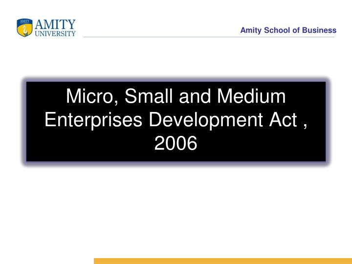 Micro small and medium enterprises development act 2006