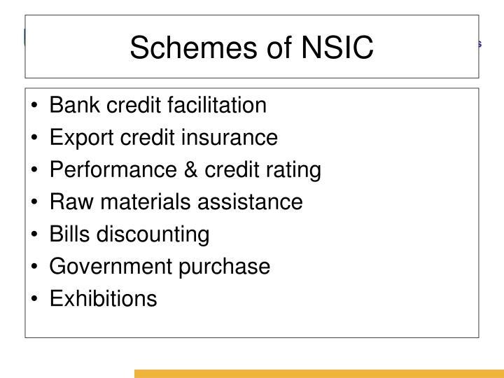 Schemes of NSIC
