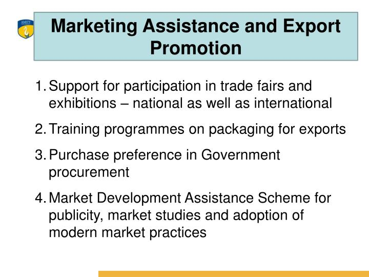 Marketing Assistance and Export Promotion