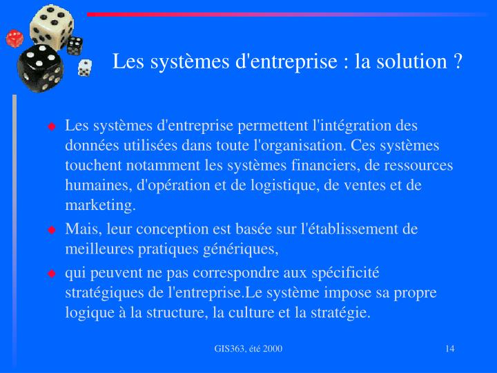 Les systèmes d'entreprise : la solution ?