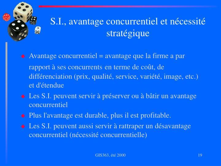 S.I., avantage concurrentiel et nécessité stratégique