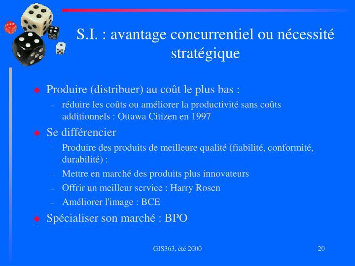 S.I. : avantage concurrentiel ou nécessité stratégique