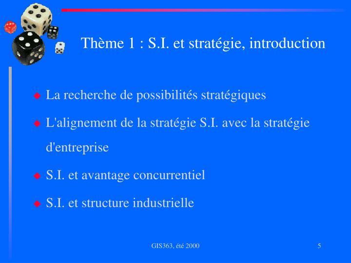 Thème 1 : S.I. et stratégie, introduction