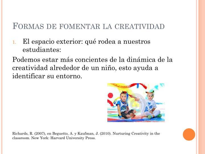 Formas de fomentar la creatividad