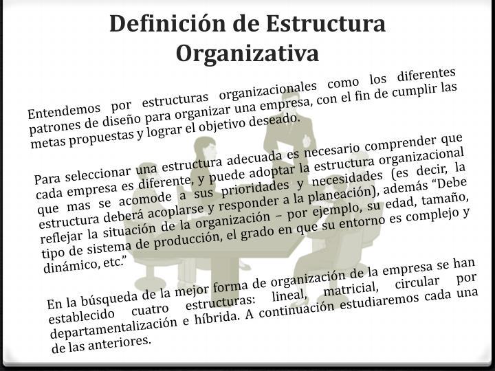 Definición de Estructura Organizativa