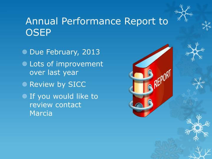 Annual Performance Report to OSEP