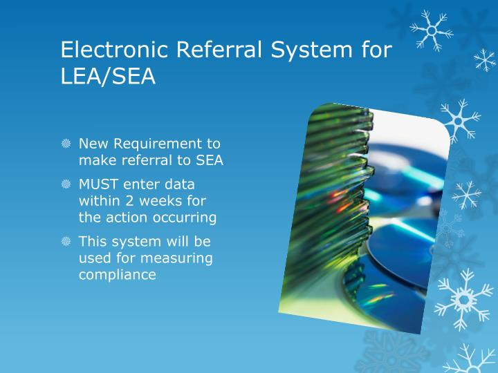 Electronic Referral System for LEA/SEA