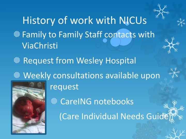 History of work with NICUs