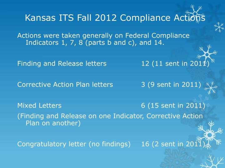 Kansas ITS Fall 2012 Compliance Actions