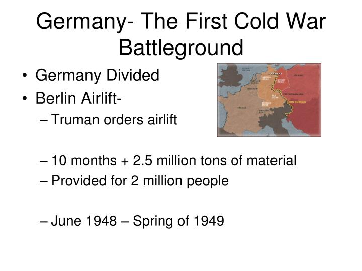 Germany- The First Cold War Battleground
