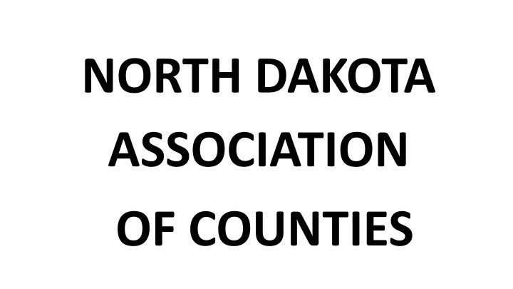 NORTH DAKOTA ASSOCIATION
