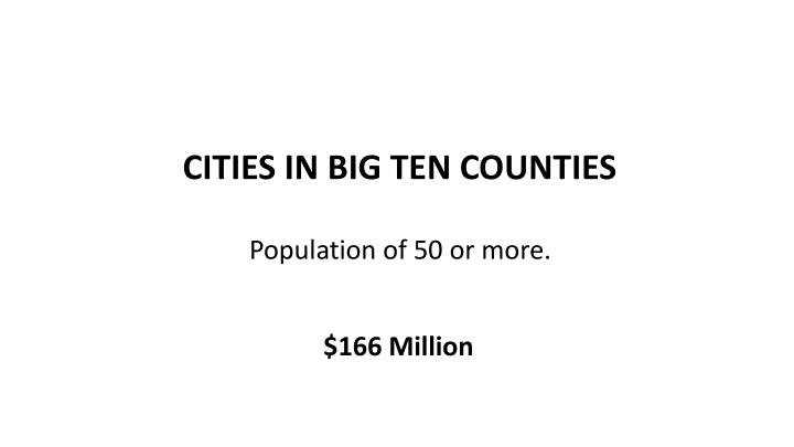 CITIES IN BIG TEN COUNTIES