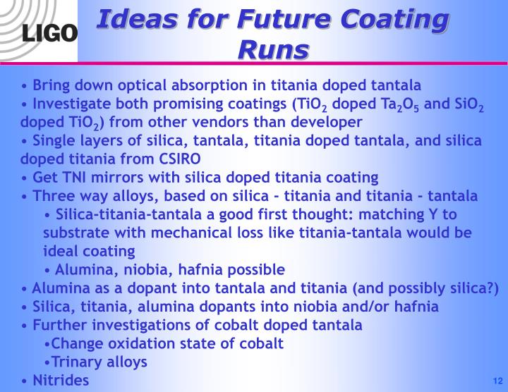 Ideas for Future Coating Runs