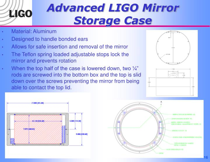 Advanced LIGO Mirror Storage Case