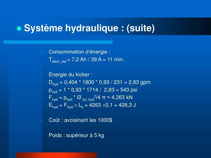 Système hydraulique : (suite)