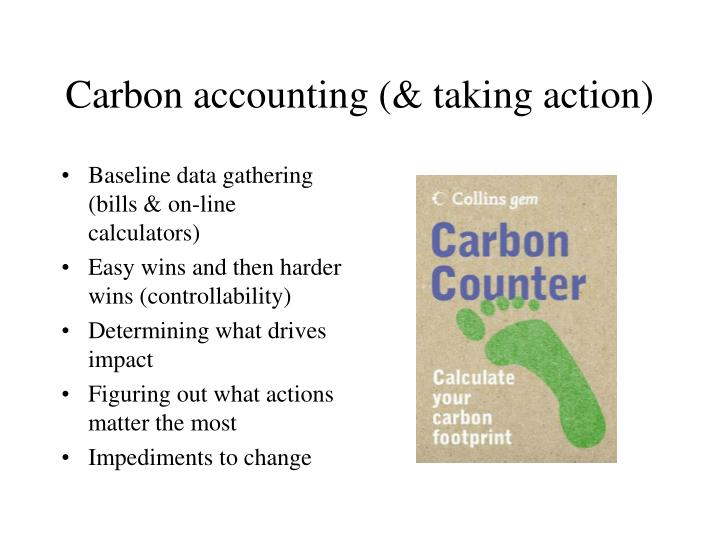 Carbon accounting taking action