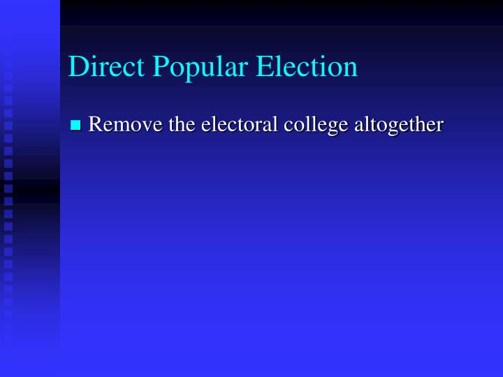 Direct Popular Election