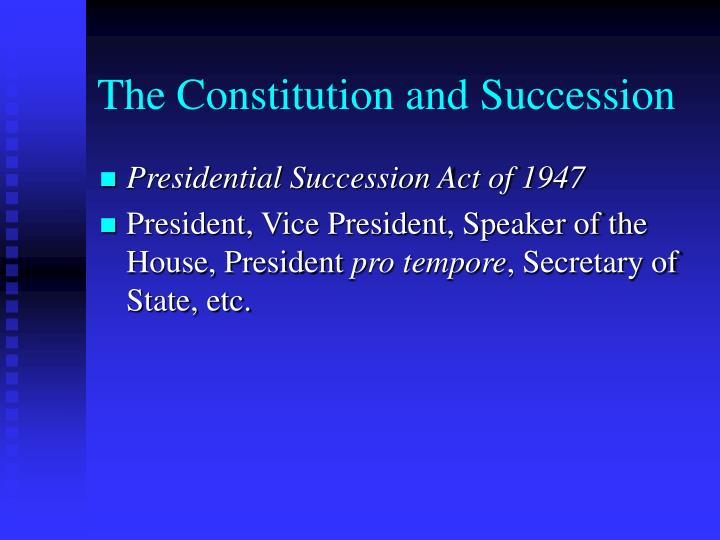 The Constitution and Succession