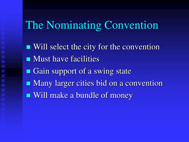 The Nominating Convention