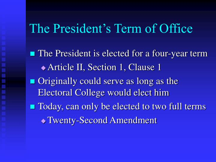 The President's Term of Office