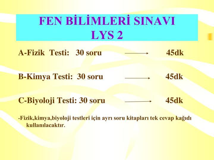 FEN BİLİMLERİ SINAVI
