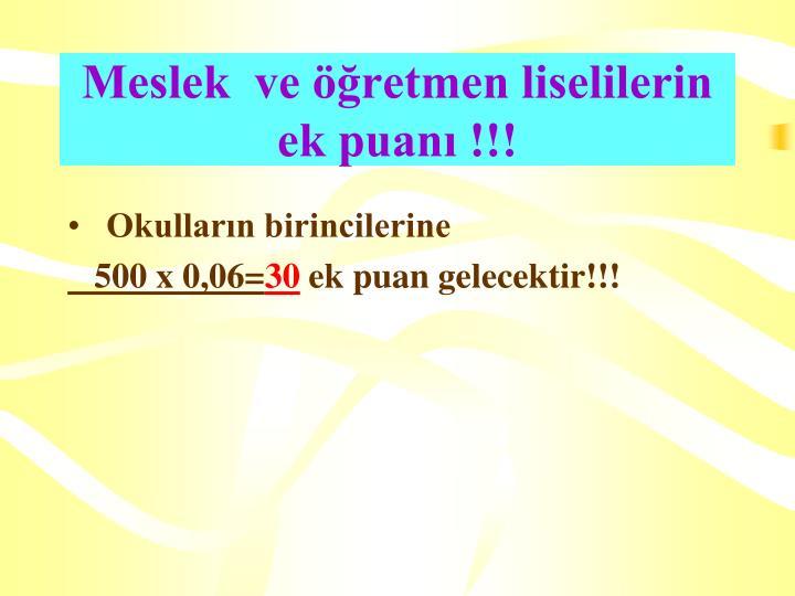 Meslek  ve öğretmen liselilerin ek puanı !!!