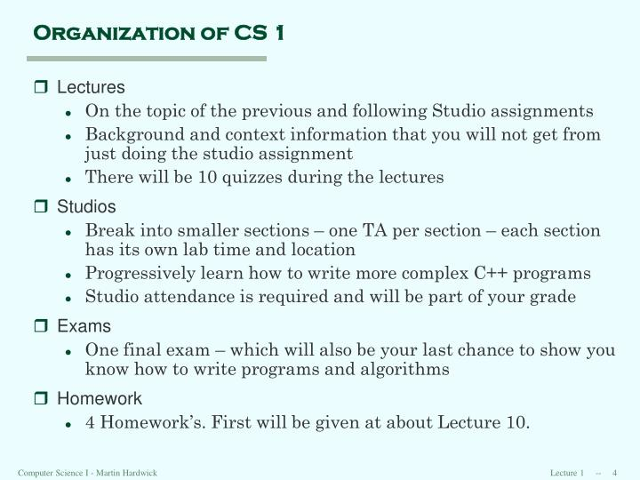 Organization of CS 1