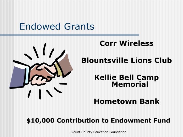 Endowed Grants