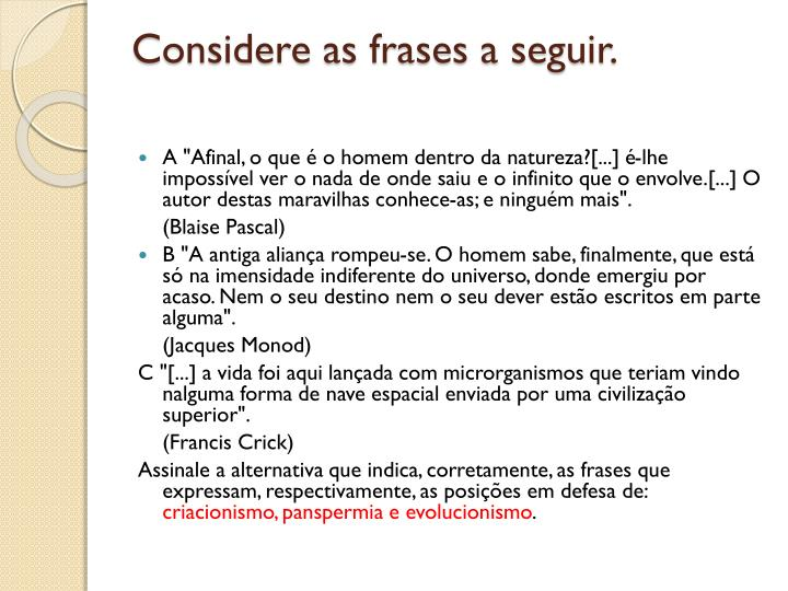Considere as frases a seguir.