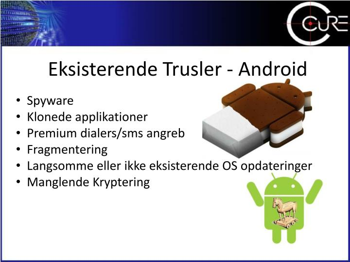 Eksisterende Trusler - Android