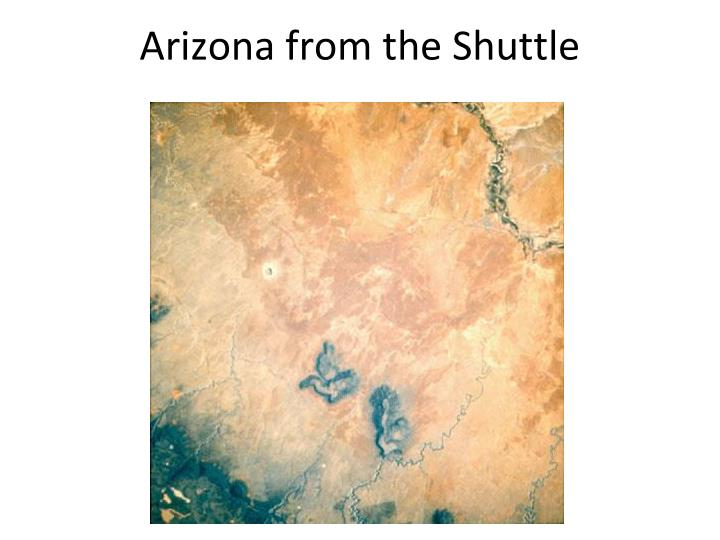 Arizona from the Shuttle