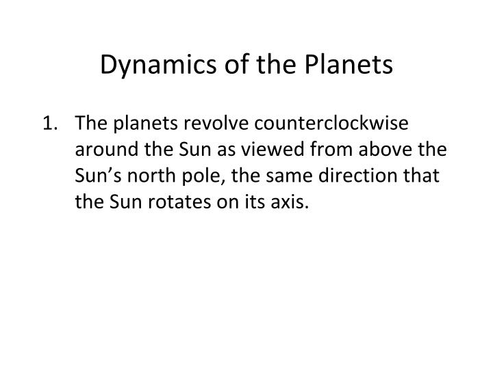 Dynamics of the Planets