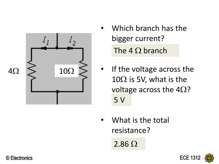 Which branch has the bigger current?