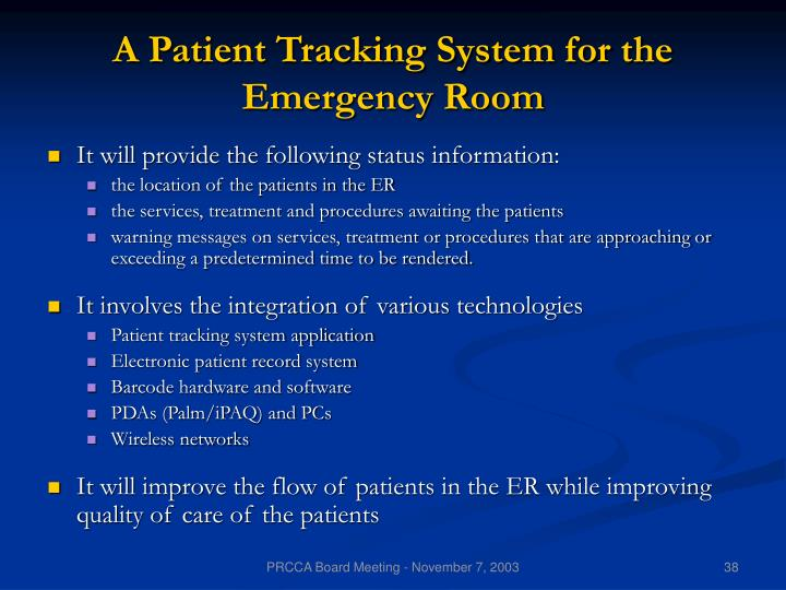 A Patient Tracking System for the Emergency Room