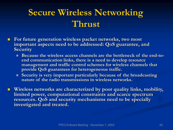 Secure Wireless Networking Thrust