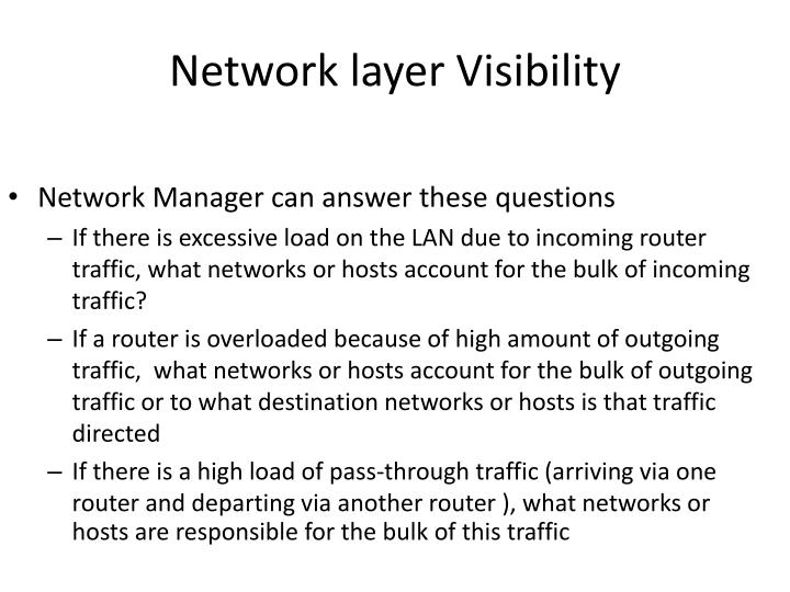 Network layer Visibility